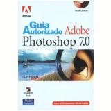 Guia Autorizado Adobe Photoshop 7.0 - Adobe Press