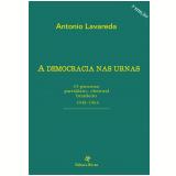 A Democracia nas Urnas (Ebook) - Antonio Lavareda
