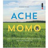Ache Momo (Ebook) - Andrew Knapp