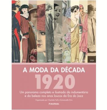 A Moda da Década: 1920