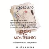 32 Dias em Montejunto - di�rio de uma despedida (Ebook) -  Jorge Dur�o