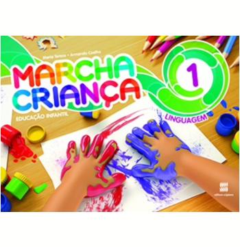 Marcha Criança Linguagem - (Vol. 1) - Educação Infantil
