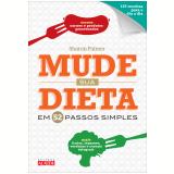 Mude Sua Dieta Em 52 Passos Simples - Sharon Palmer