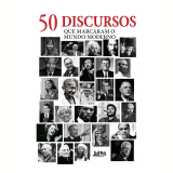 50 Discursos Que Marcaram o Mundo Moderno - Andrew Burnet