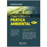 Curso de Direito e Prática Ambiental (Vol. 1) - Frederico Amado