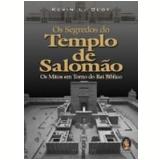 Os Segredos do Templo de Salom�o - Kevin L. Gest