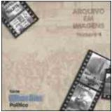 Arquivo em Imagens Vol. 4 - Lauro Avila Pereira