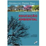 Atividades Interdisciplinares de Educação Ambiental - Genebaldo Freire Dias