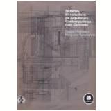Detalhes Construtivos Da Arquitetura Contemporanea - Megumi Yamashita