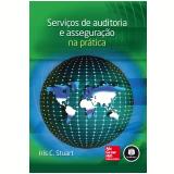 Serviços De Auditoria E Asseguração Na Prática - Iris C. Stuart