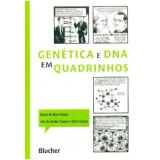 Genetica E Dna Em Quadrinhos - Mark Schultz