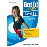 Got It! Plus Level 2b - Student Book - Workbook - Denis Delaney