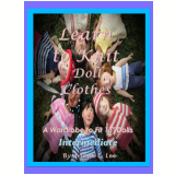 Learn to Knit Doll Clothes (Ebook) -