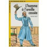 Homme A L´Oreille Cassee, L´ - Edmond About
