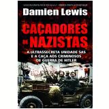 Caçadores De Nazistas - Damien Lewis
