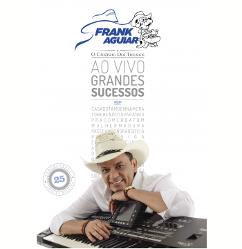 Frank Aguiar - ao Vivo - Grandes Sucessos (DVD)