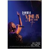 Dorina - Canta Sambas de Aldir e Ouvir (DVD) - Dorina