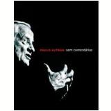 Paulo Autran: Sem Comentários - Paulo Autran