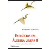 Exercícios em Álgebra Linear II - Salahoddin Shokranian