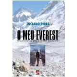 O Meu Everest - Luciano Pires