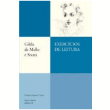 Exercícios de Leitura - Gilda de Mello e Souza