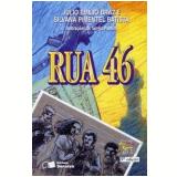 Rua 46 - Julio Emilio Braz, Silvana Pimentel Batista