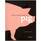 O Livro da Carne de Porco - Johnnie Mountain