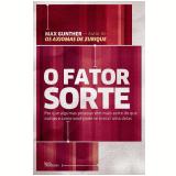 O Fator Sorte - Max Gunther