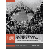 As Origens da Segunda Guerra (Vol. 09) -