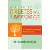 A cura do diabetes pela alimenta��o viva (Ebook)