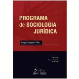 Programa De Sociologia Jurídica - Sergio Cavalieri Filho