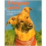 El Lenguaje Canino - Konemann Publishers Staff