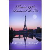 Paris 1972:  Poèmes d'Un Été (Ebook) -