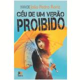 Céu De Um Verão Proibido - João Pedro Roriz