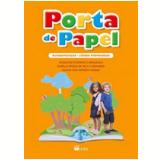 Kit - Porta de Papel - Alfabetização - Língua Portuguesa - Regina Iara Moreira Nassur, Angiolina D. Bragança, Isabella Carpaneda
