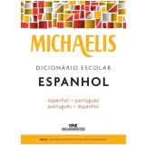 Michaelis - Dicionário Escolar Espanhol - Melhoramentos
