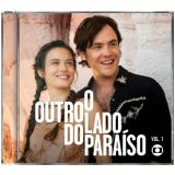 O Outro Lado do Paraíso - Trilha Sonora da Novela (Vol. 1) (CD) - Vários