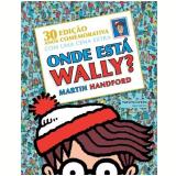 Onde Esta Wally? - 30 Anos - Martin Handford