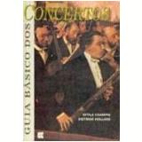 Guia Básico dos Concertos - Attila Csampai, Dietmar Holland