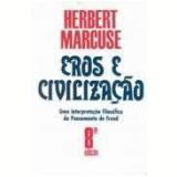 Eros e Civilização - Herbert Marcuse
