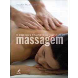 O Novo Guia Completo de Massagem