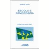 Escola e Democracia 39� Edi��o - Dermeval Saviani