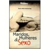 Maridos, Mulheres e Sexo - Doris Wild Helmering
