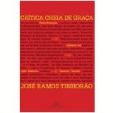 Crítica Cheia de Graça - José Ramos Tinhorão
