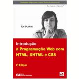 Introdução à Programação Web com HTML, XHTML e CSS - Jon Duckett