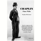 Chaplin: uma Vida - Stephen Weissman