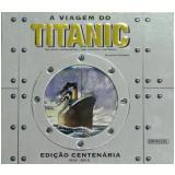 A Viagem do Titanic