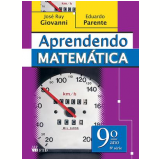 Aprendendo Matem�tica - 9� Ano / 8� S�rie - Ed. Renovada - Ensino Fundamental II - Jos� Ruy Giovanni
