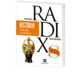 Projeto Radix - História - 8º Ano - Ensino Fundamental II - Claudio Vicentino