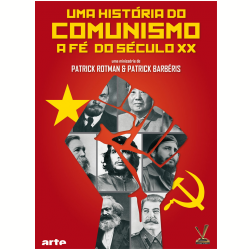 DVD - Uma História do Comunismo ( Duplo ) - Patrick Rotman, Patrick Barbéris - 7895233134805